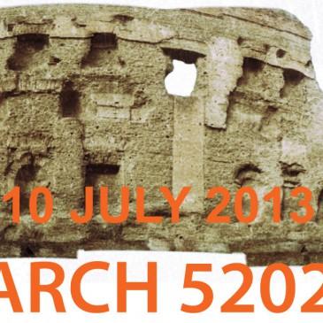 10 JULY 2013: ARCH 5202